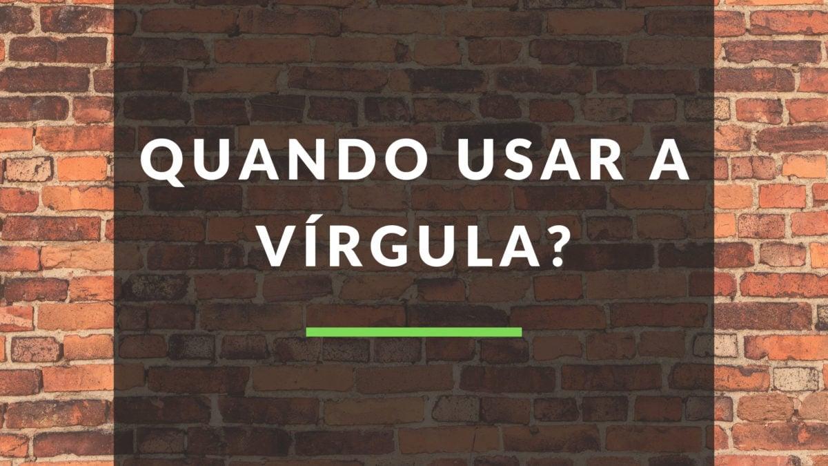 d965aeb05 Língua Portuguesa  quando usar vírgula  10 dicas úteis