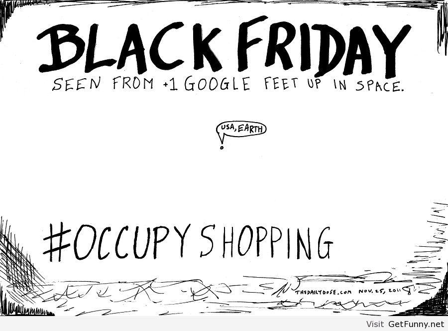 Black Friday? Seriously? LMAO!