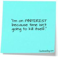 I'm on pinterest