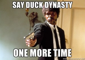 Say duck dynasty