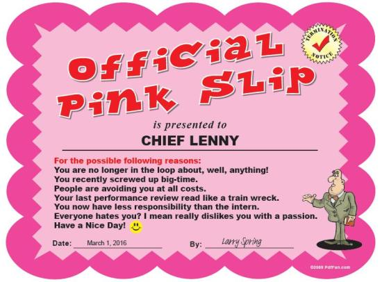 Pink Slip Chief Lenny