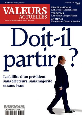 Valeurs Actuelles - Doit-il Partir (François Hollande)