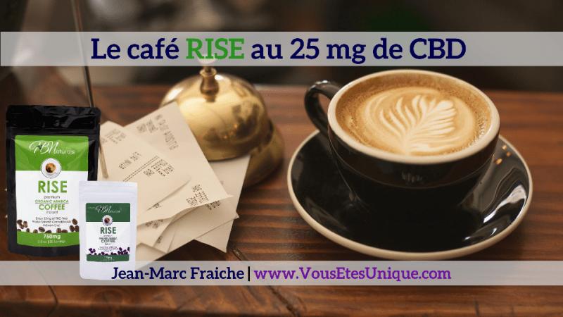CAFE-RISE-AU-CBD-Jean-Marc-Fraiche-VousEtesUnique.com