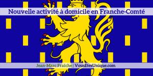 Nouvelle-activite-en-Franche-Comté-Jean-Marc-Fraiche-VousEtesUnique