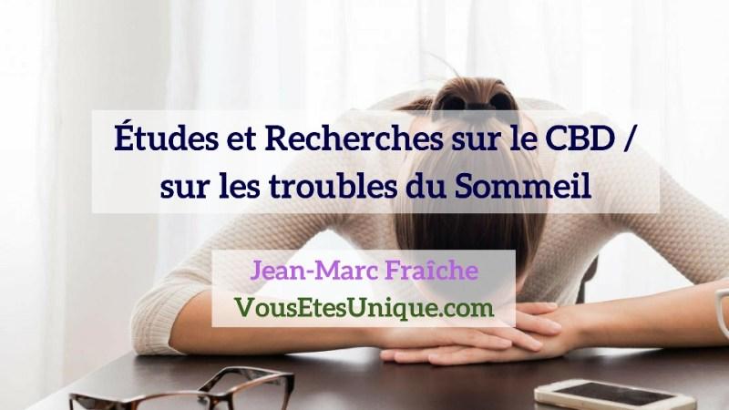 Recherches-Etudes-CBD-et sur-les-troubles-du-Sommeil-Jean-Marc-Fraiche-Hemp-Herbals