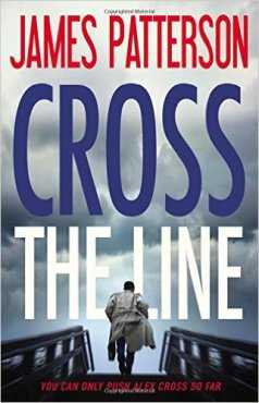 Cross the Line by James Patterson Book Review, Buy Online