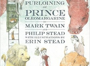 The Purloining of Prince Oleomargarine by Mark Twain Book Review, Buy Online