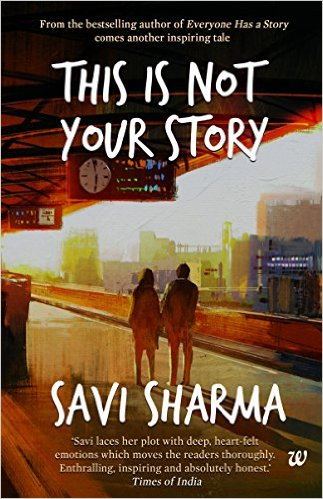 This is Not Your Story by Savi Sharma Book Review, Buy Online