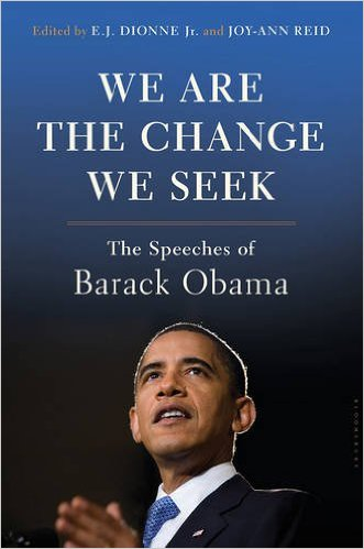 We Are The Change We Seek Speeches of Barack Obama Book Review