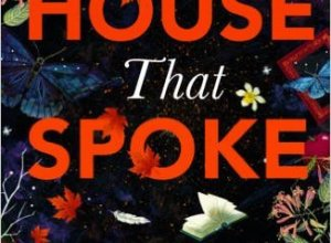 The House That Spoke by Zuni Chopra Book Review, Buy Online
