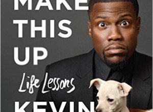 I Can't Make This Up by Kevin Hart Book Review, Buy Online