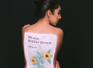 The Sun and Her Flowers Rupi Kaur New Book