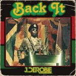 Back It by J Derobie