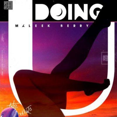 Maleek Berry Doing U OFFICIAL AUDIO 2018 mp3 image