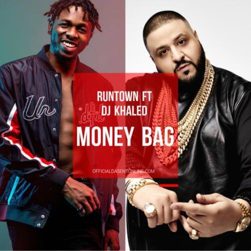 Runtown ft DJ Khaled Money Bag cover