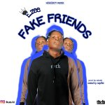 E zee Fake friends mp3 image