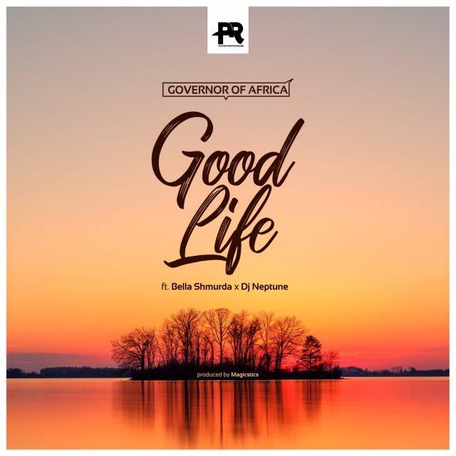 Good Life ft DJ Neptune Bella Shmurda mp3 image 640x640 1