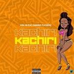 King 98 – Kachiri ft Diamond Platnumz