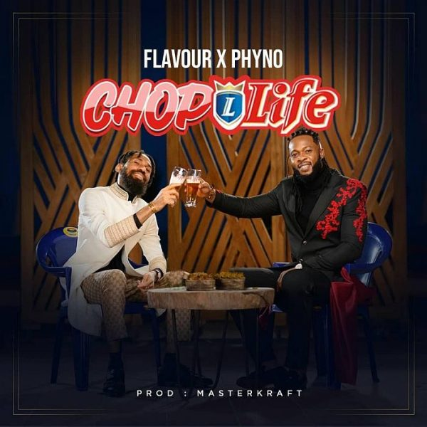 Flavour ft Phyno Chop Life