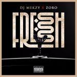 DJ Mekzy ft Zoro Fresh Ibo Boy