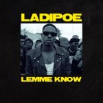 Ladipoe Lemme Know mp3 image