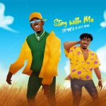 Spyro ft Jeff Akoh – Stay With Me