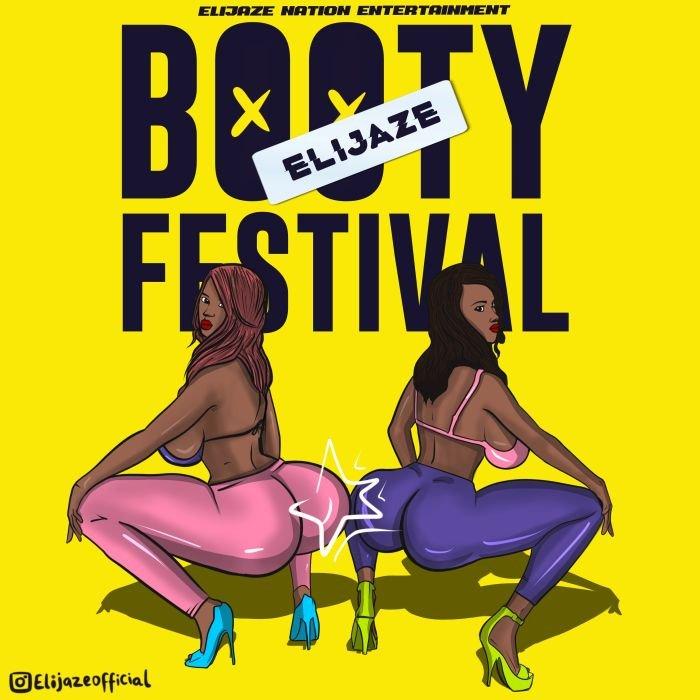 Elijaze – Booty Festival