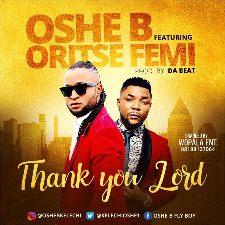 Oshey B Ft Oritse Femi Thank You Lord 9jaflaver.com 768x768 1