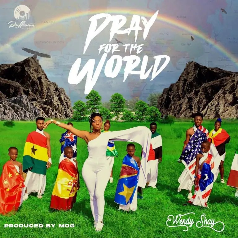 Wendy shay pray for the world