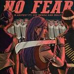 M.anifest No Fear