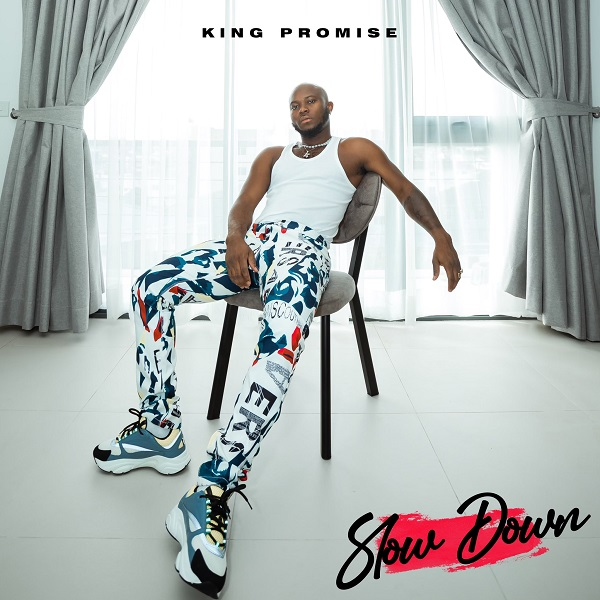 King Promise Slow Down 1