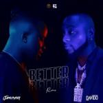 Jamopyper Better Better Remix Ft Davido Free Mp3 Download