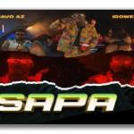Bravo AZ ft Idowest – Sapa