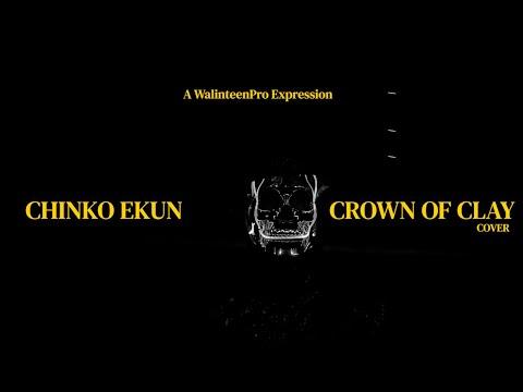 Chinko Ekun – Crown Of Clay Cover