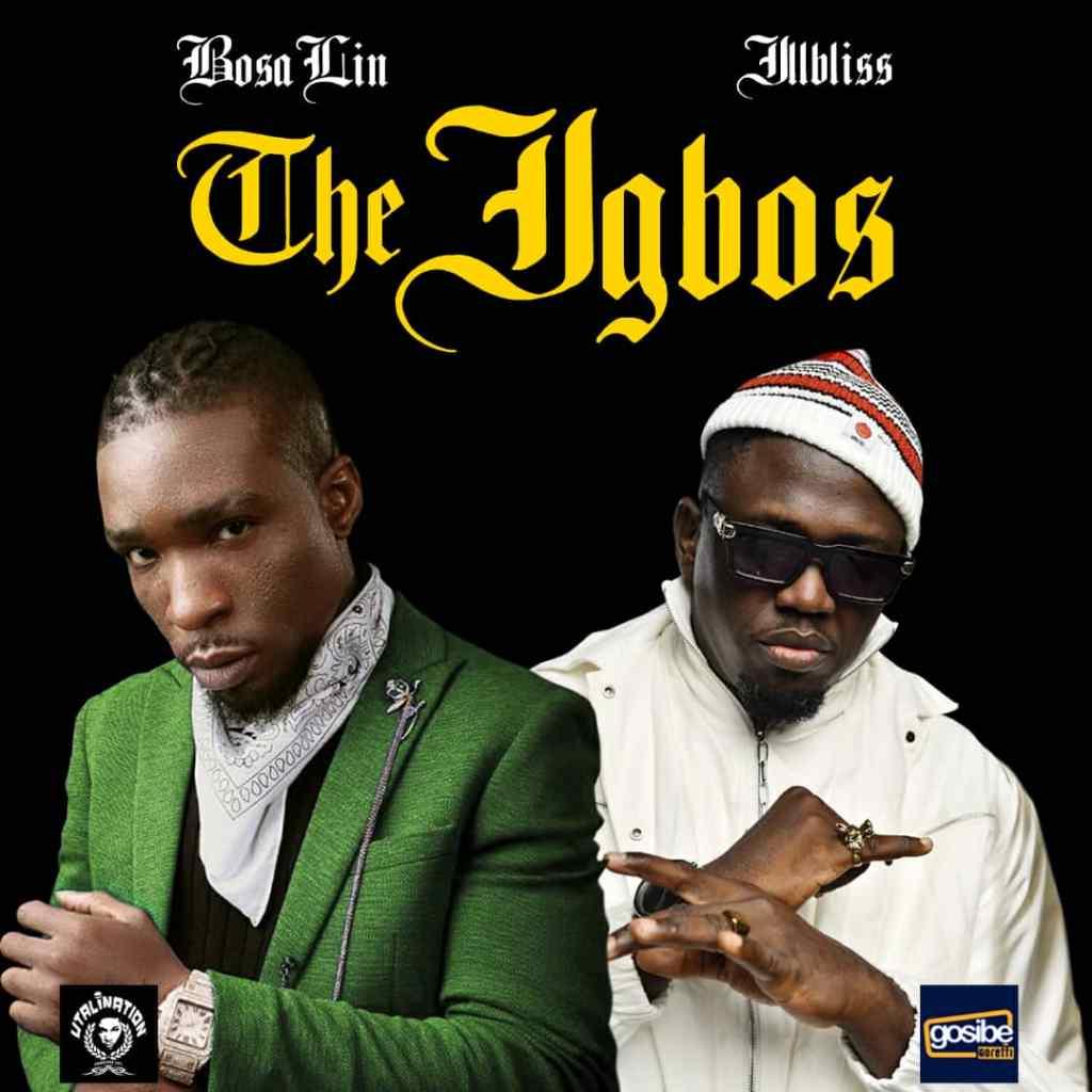 bosalin – the igbos ft illbliss
