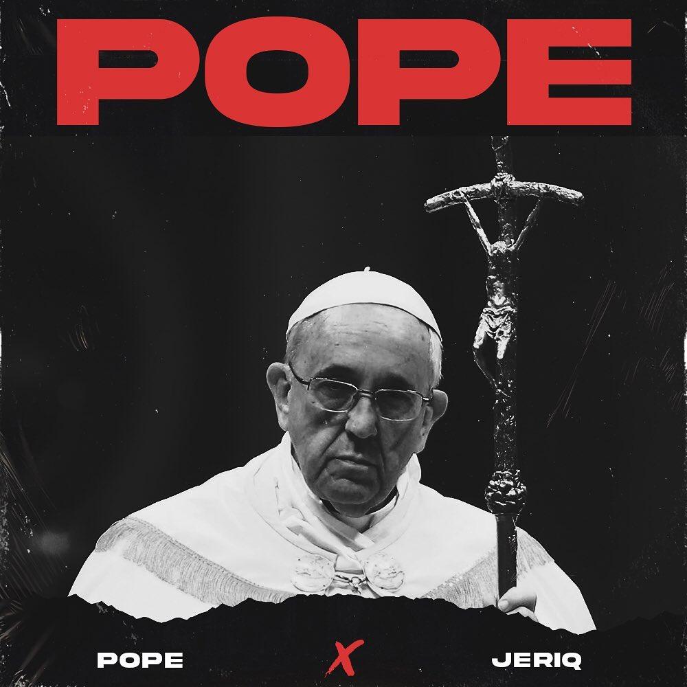 Pope leriq Pope ft. Jeriq 2