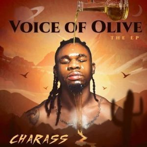 Charass –Voice Of Olive