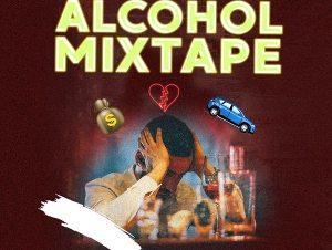 DJ Maff Alcohol Mixtape