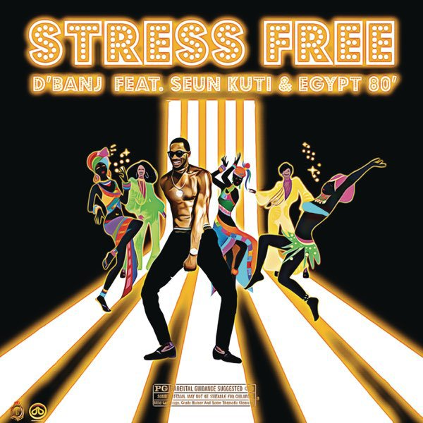Dbanj Ft. Seun Kuti Egypt 80 – Stress Free artwork