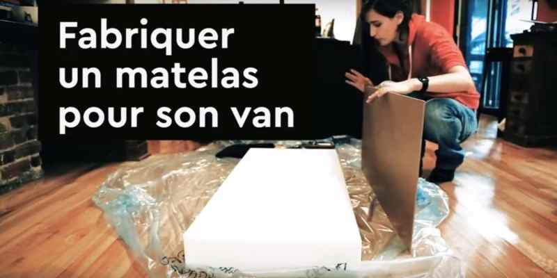 vignette- fabriquer un matelas pour son van