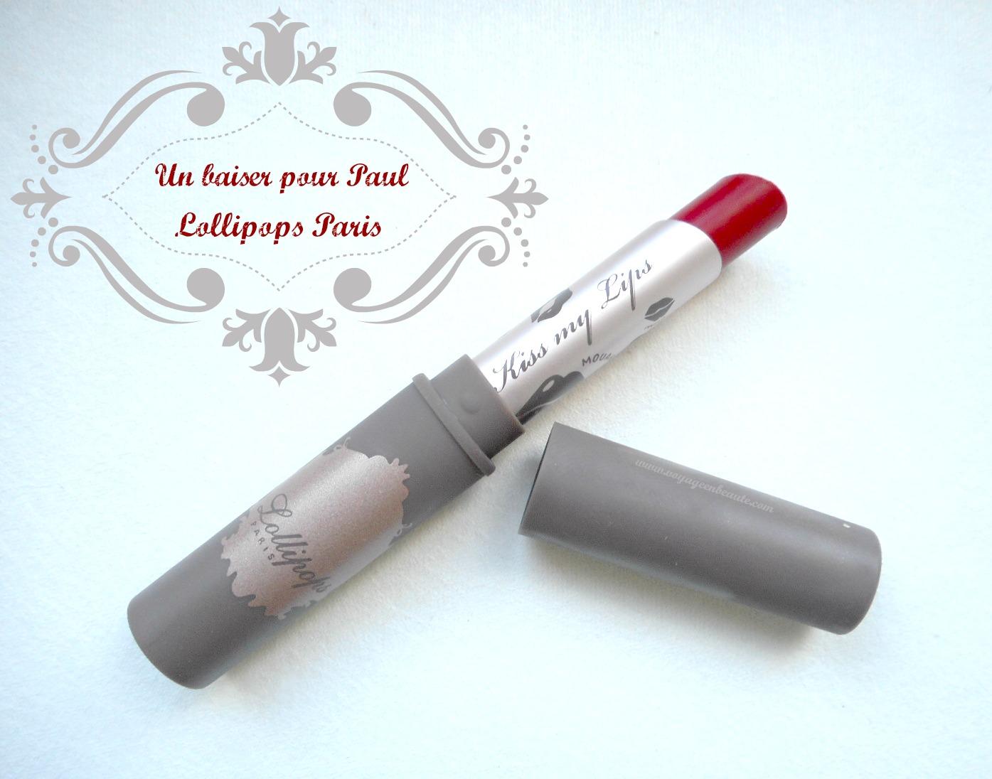un-baiser-pour-paul-rouge-levres-lollipops-paris