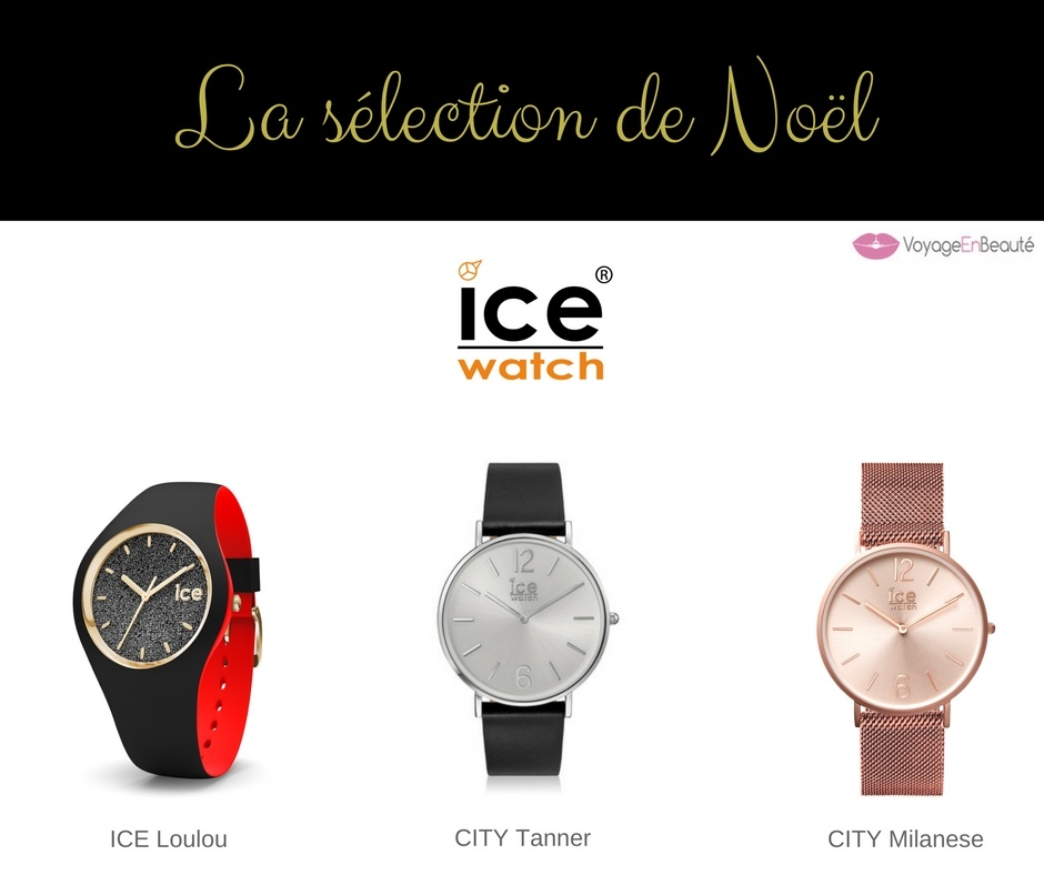 bon plan idee cadeau noel montres ice watch city tanner milanese loulou