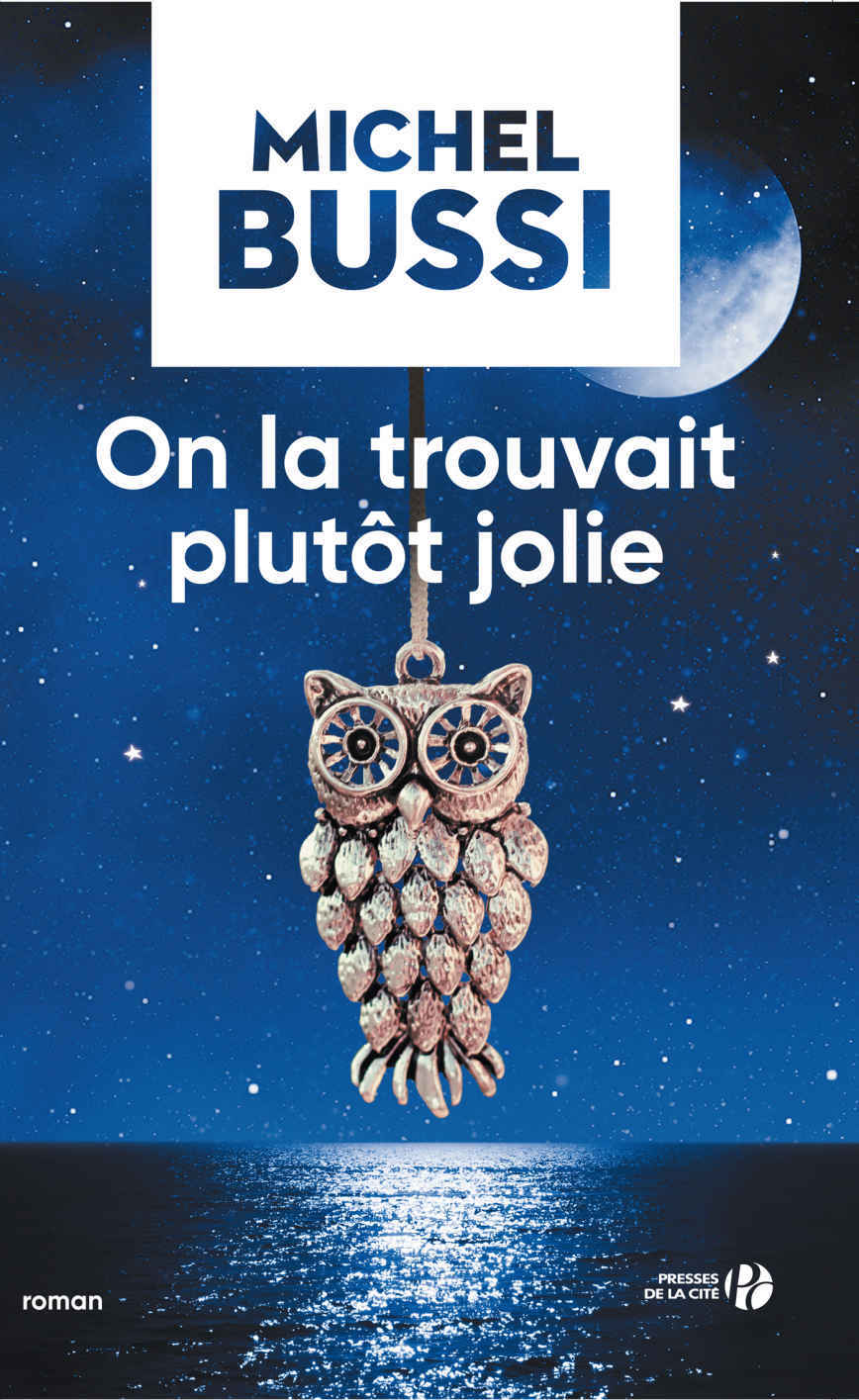 on-la-trouvait-plutot-jolie-michel-bussi-critique-avis-epub