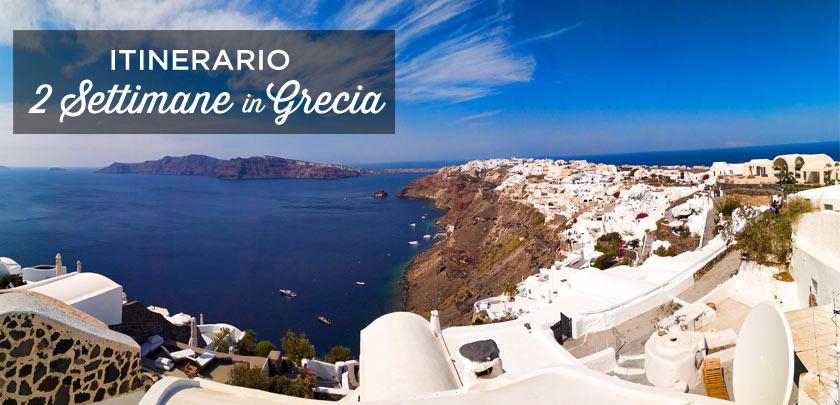 2 Settimane In Grecia Itinerario 14 15 Giorni Cosa Vedere