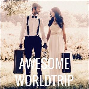 Awesome worldtrip