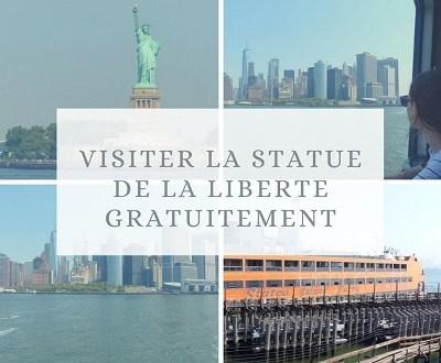 Comment visiter la Statue de la liberté gratuitement ?