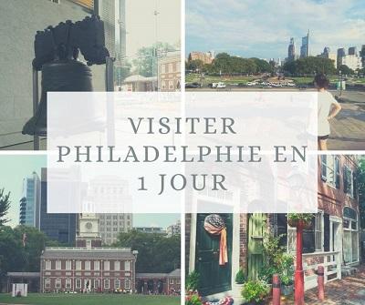 Visiter Philadelphie en 1 jour