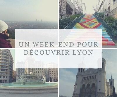 Viens découvrir Lyon durant un week-end à travers mon article !