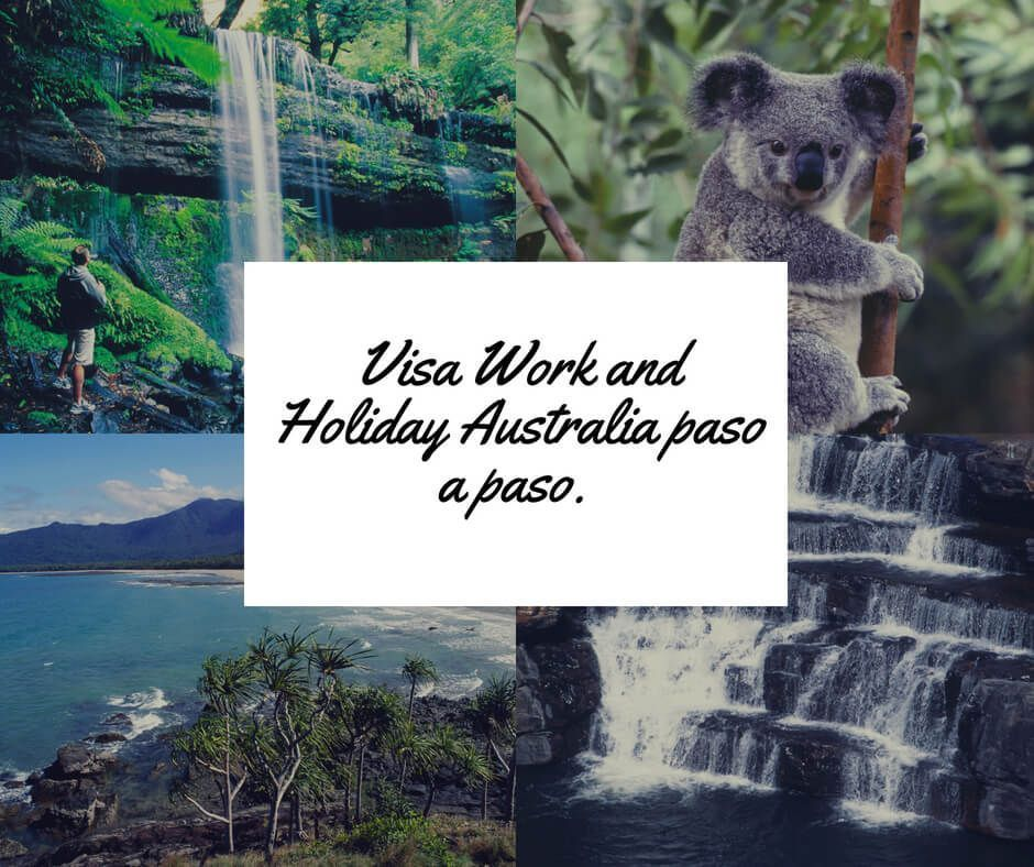 La Visa Work and Holiday Australia paso a paso.