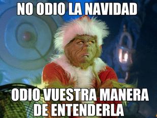 Sabes Por Qué El Grinch Odia La Navidad Porque Es